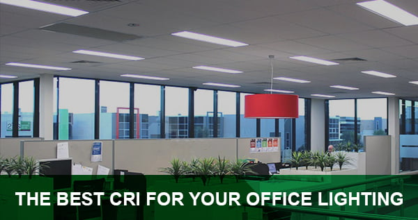 Best Cri Office Lighting