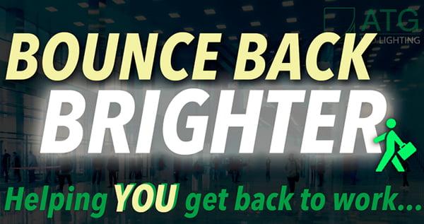 Atg Led Lighting Bounce Back Brighter